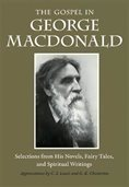 cover of The Gospel in George MacDonald