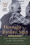 A thumbnail image of the book cover, Homage to a Broken Man.
