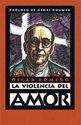 The Violence of Love Spanish