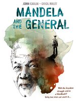 front cover of Mandela and the General