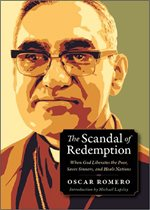 front cover of The Scandal of Redemption: a stylized image in green and brown of Oscar Romero