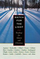 front cover of Watch for the Light
