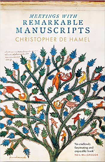 cover, Meetings with Remarkable Manuscripts by Christopher de Hamel