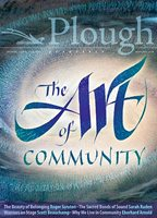 front cover of Plough Quarterly 18: The Art of Community